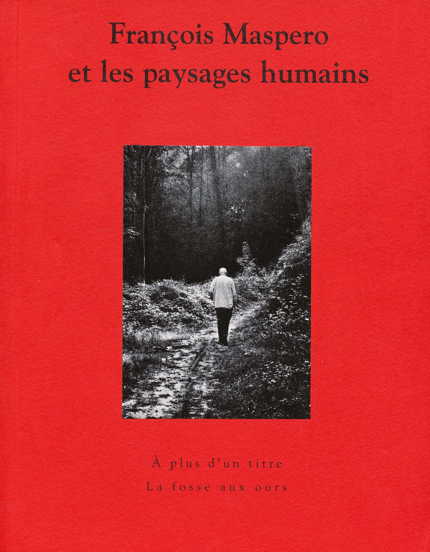 Francois Maspero et les paysages humains  scan CVL1