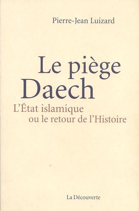 piège daech deckblatt (PJ Luizard) blog