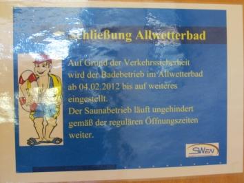 Schließung Allwetterbad 5.2.2012