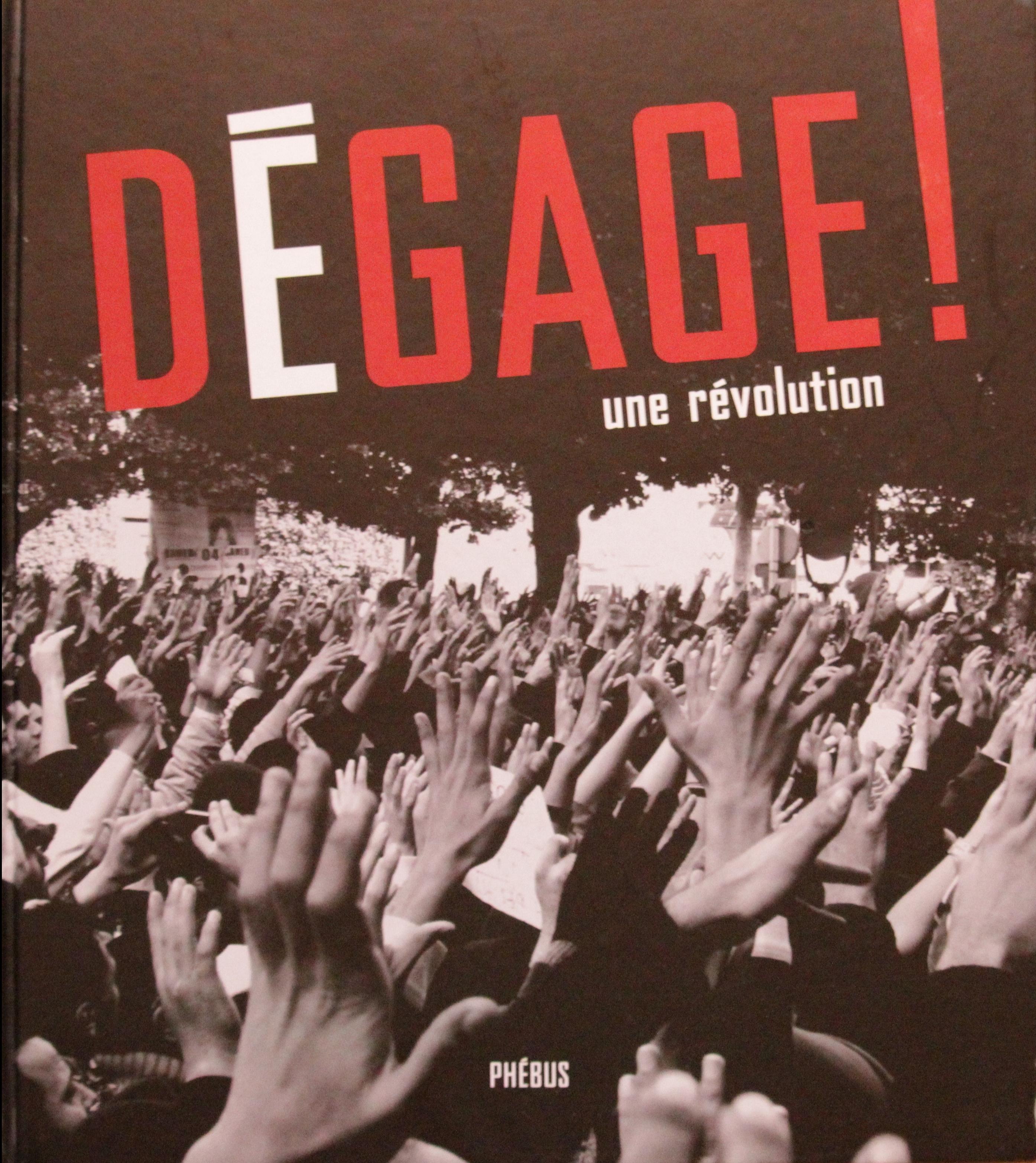 Buchcover Besnier, Lionel ; Temimi, Narges (ED)(2012) Dégage ! une révolution
